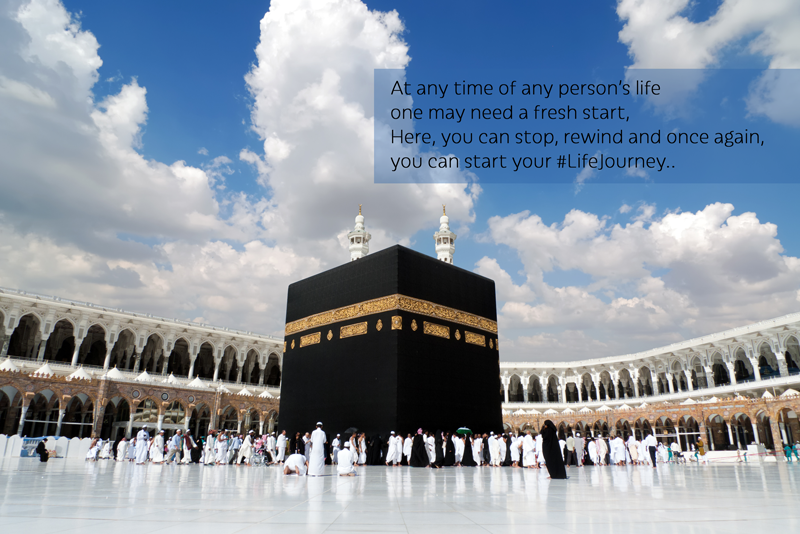 Makkah, where you can start your #LifeJourney